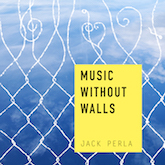 Music without Walls 2